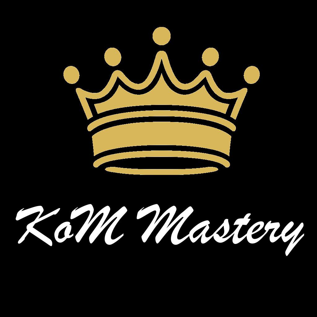 KoM Mastery
